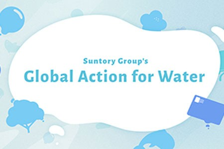 "Suntory Group to Celebrate World Water Day through ""Suntory Group's Global Action for Water"""